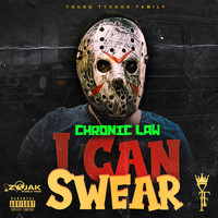 Chronic Law - I Can Swear (Explicit)
