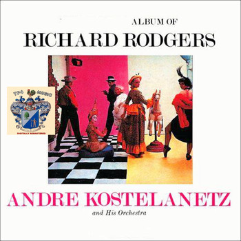Andre Kostelanetz - Album of Richards Rogers