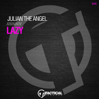 Julian The Angel - Lazy