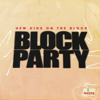 New Kids On The Block - Block Party (Explicit)