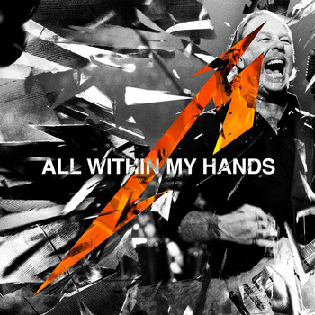 Metallica - All Within My Hands (Live / Radio Edit)