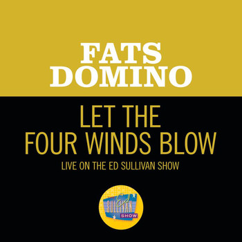 Fats Domino - Let The Four Winds Blow (Live On The Ed Sullivan Show, March 4, 1962)