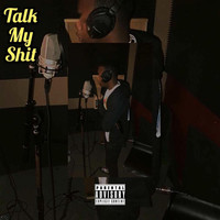 BBE - Talk My Shit (Explicit)