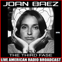 Joan Baez - The Third Fase
