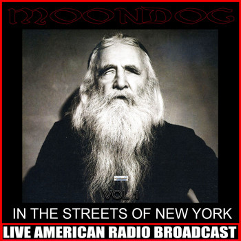 Moondog - In The Streets of New York Vol. 1