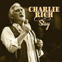 Charlie Rich - Stay