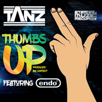 Tanz & Endo produced by context - Thumbs up (Explicit)