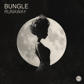 Bungle - Runaway
