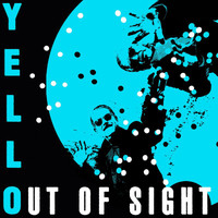 Yello - Out Of Sight