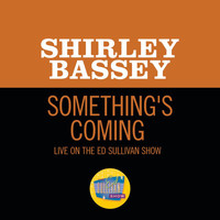 Shirley Bassey - Something's Coming (Live On The Ed Sullivan Show, January 26, 1969)