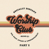 Rend Collective - Socially Distant Worship Club (Pt. 1)