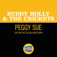 Buddy Holly & The Crickets - Peggy Sue (Live On The Ed Sullivan Show, December 1, 1957)