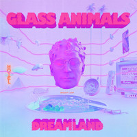 Glass Animals - Dreamland (Explicit)