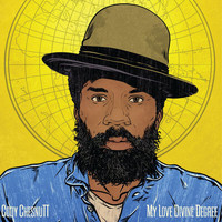 Cody ChesnuTT - My Love Devine Degree