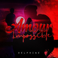 Delphine - Amour Impossible