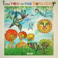 Arema Arega - I See You in the Sunlight