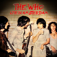 The Who - Live In Amsterdam