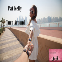 Pat Kelly - Turn Around