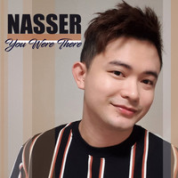 Nasser - You Were There