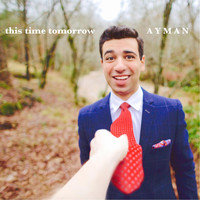 Ayman - This Time Tomorrow