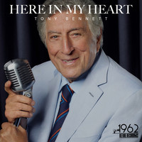 Tony Bennett - Here in My Heart