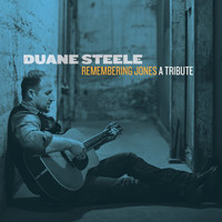 Duane Steele - Remembering Jones A Tribute (Live Album)