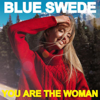 Blue Swede - You Are the Woman