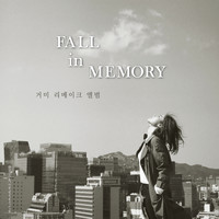 Gummy - Fall in Memory