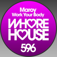 Maroy - Work Your Body