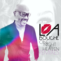 La Bouche - One Night in Heaven Remixes