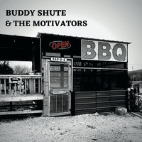Buddy Shute and the Motivators - Bar-B-Que (Explicit)