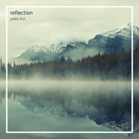 Pakk Hui - Reflection