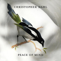 Christopher Dahl - Peace of Mind