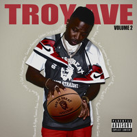 Troy Ave - Troy Ave, Vol. 2 (Explicit)