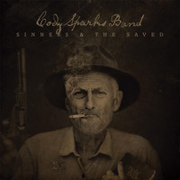 Cody Sparks Band - Sinners and the Saved
