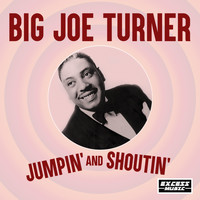 Joe Turner - Jumpin' and Shoutin'
