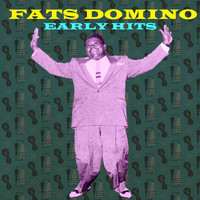 Fats Domino - Early Hits