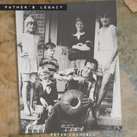 Peter Councell - Father's Legacy