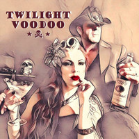 Twilight Voodoo - Twilight Voodoo