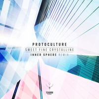 Protoculture - Sweet Fine Crystalline (Inner Sphere Remix)