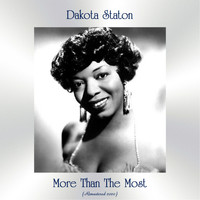 Dakota Staton - More Than The Most (Remastered 2020)