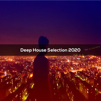Various Artists - Deep House Selection 2020