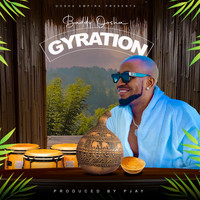 Baddy Oosha - Gyration (Explicit)