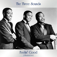 The Three Sounds - Feelin' Good (Remastered 2020)