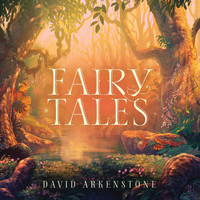 David Arkenstone - Fairy Tales
