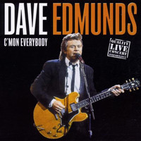 Dave Edmunds - C'mon Everybody