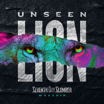 Seventh Day Slumber - Unseen: The Lion