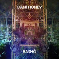 Dani Honey - Bashô