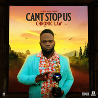 Chronic Law - Cant Stop Us (Explicit)