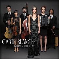 Carte Blanche - Waiting for Love